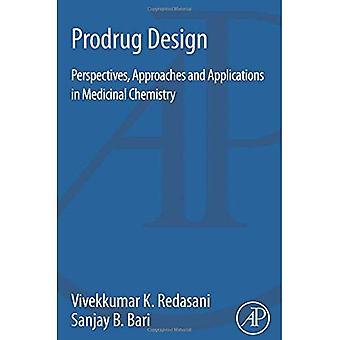 Prodrogue Design: Perspectives, approches et Applications en chimie médicinale