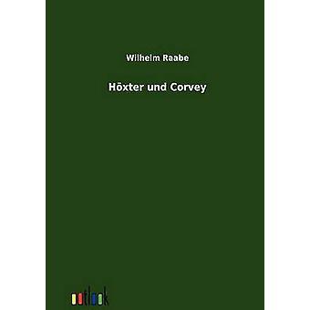 Hxter und Corvey by Raabe & Wilhelm