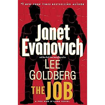 The Job by Janet Evanovich - Lee Goldberg - 9780345543127 Book