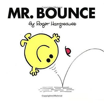 Mr. Bounce by Roger Hargreaves - Jennifer Frantz - Roger Hargreaves -
