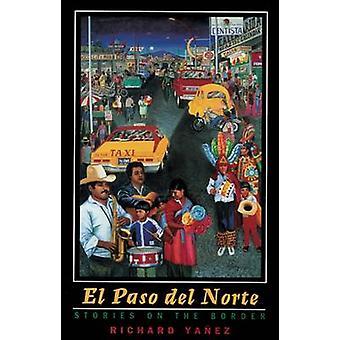El Paso del Norte-verhalen op de grens-9780874175332 boek
