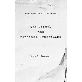 The Gospel and Personal Evangelism by Mark Dever - 9781433557248 Book
