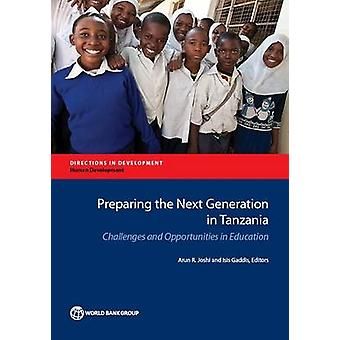 Preparing the Next Generation in Tanzania - Challenges and Opportuniti