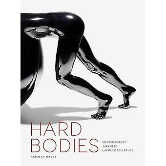 Hard Bodies - Contemporary Japanese Lacquer Sculpture by Curator Andre