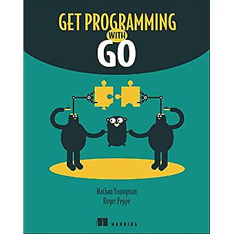 Get Programming with Go by Get Programming with Go - 9781617293092 Bo