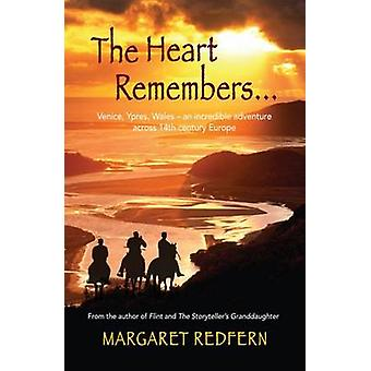 The Heart Remembers by Margaret Redfern - 9781909983328 Book