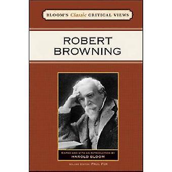 Robert Browning by Harold Bloom - Paul Fox - 9781604134292 Book