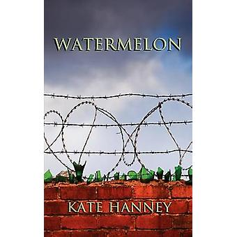 WATERMELON by Hanney & Kate