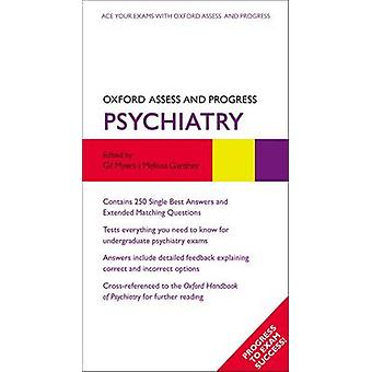 Oxford Assess and Progress Psychiatry by Edited by Gil Myers & Edited by Melissa Gardiner