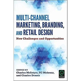MultiChannel Marketing Branding and Retail Design by Charles McIntyre