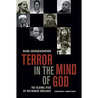 Terror in the Mind of God Fourth Edition by Mark Juergensmeyer