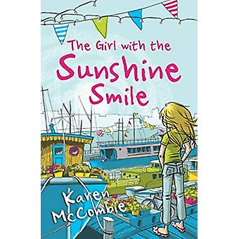 Girl with the Sunshine Smile by Karen Mccombie