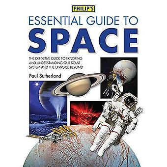 Philip's Essential Guide to Space