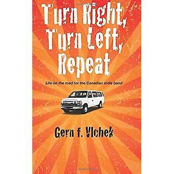 Turn RIght Turn Left Repeat by Vlchek & Gern F.
