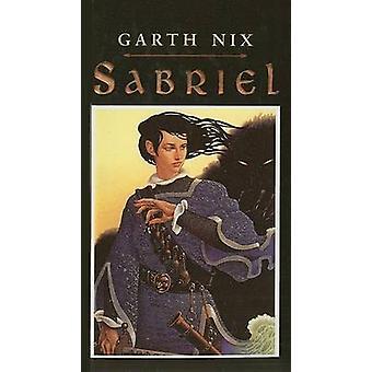 Sabriel by Garth Nix - 9780780772311 Book
