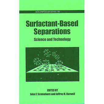SurfacantBased Separations by Scamehorn & John F.