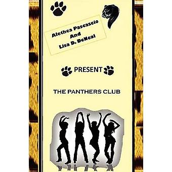 The Panthers Club by Pascascio & Alethea M