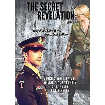 The Secret Revelation by Curtis & Willie J