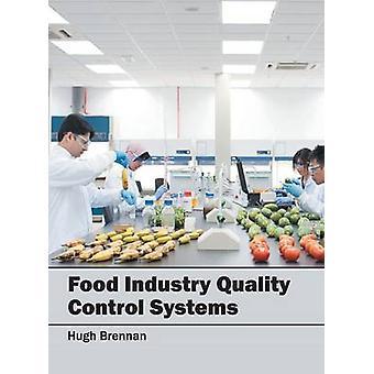 Food Industry Quality Control Systems by Brennan & Hugh