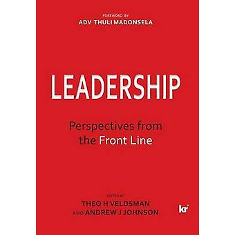 Leadership Perspectives from the Front Line by Veldsman & Theo