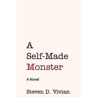 A Self Made Monster by Vivian & Steven