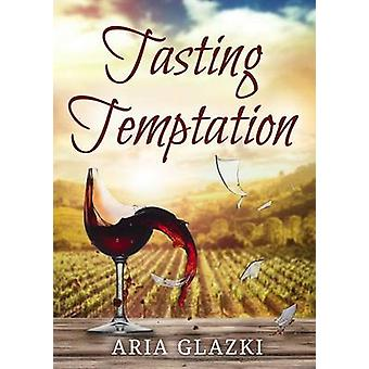 Tasting Temptation by Glazki & Aria