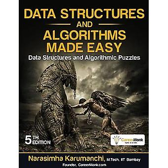 Data Structures and Algorithms Made Easy Data Structures and Algorithmic Puzzles by Karumanchi & Narasimha