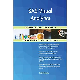 SAS Visual Analytics A Complete Guide  2019 Edition by Gerardus Blokdyk