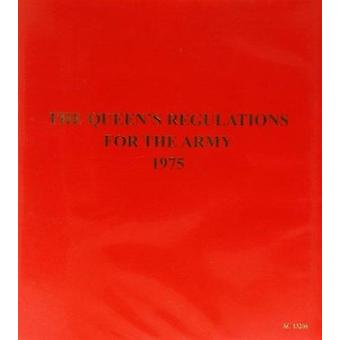 The Queen's Regulations for the Army 1975 - Amendment 28 by Great Brit