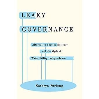 Undichte Governance - Alternative Service Delivery und den Mythos des Wassers
