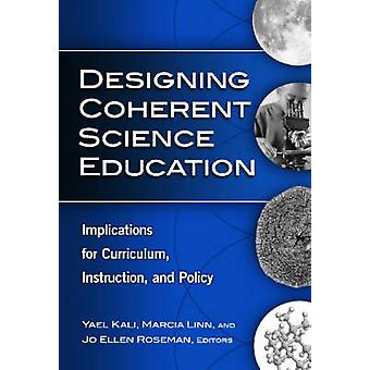Designing Coherent Science Education - Implikationen für das Curriculum - I