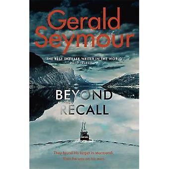 Beyond Recall by Gerald Seymour - 9781529385977 Book