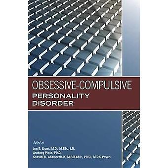 Obsessive-Compulsive Personality Disorder by Jon E. Grant - 978161537