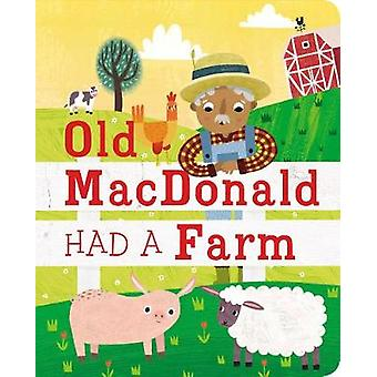 Old MacDonald Had a Farm by Editors of Silver Dolphin Books - 9781684