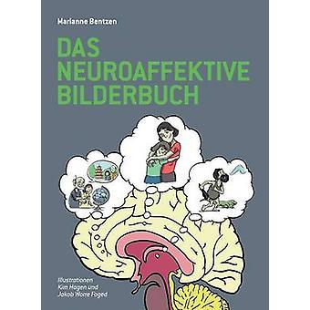 Das Neuroaffektive Bilderbuch by Marianne Bentzen - 9781782224440 Book