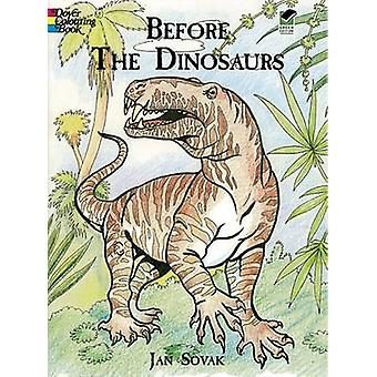 Before the Dinosaurs by Jan Sovak - 9780486405681 Book