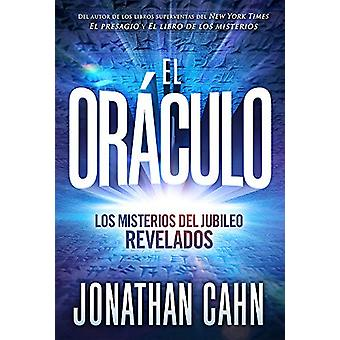 El oraculo / The Oracle by Jonathan Cahn - 9781629992679 Book