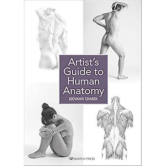 Artist's Guide to Human Anatomy by Giovanni Civardi - 9781782217374 B