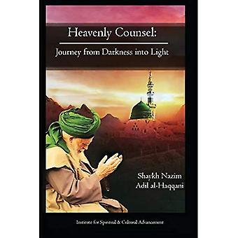 Himmlischer Rat: Von der Dunkelheit ins Licht