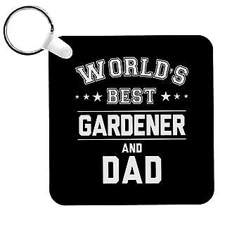 Worlds Best Gardener And Dad Keyring