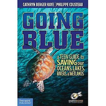 Going Blue: Een teen gids voor het opslaan van onze oceanen en waterwegen