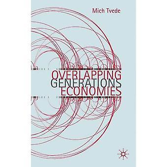 ミッヒ・トヴェデによる世代の重なり合う経済 - 9780230243347 書籍