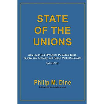 State of the Unions by Philip M. Dine - 9780786754342 Book