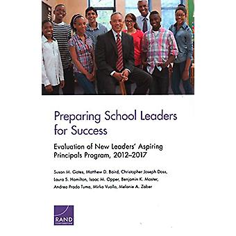 Preparing School Leaders for Success by Susan M Gates - 9781977402141