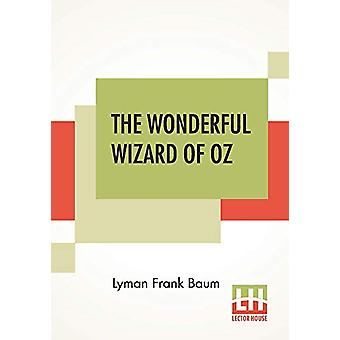 The Wonderful Wizard Of Oz by Lyman Frank Baum - 9789353360436 Book