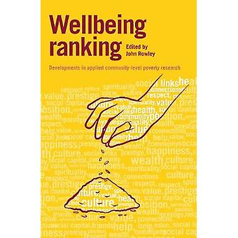 Wellbeing Ranking Developments in Applied CommunityLevel Poverty Research