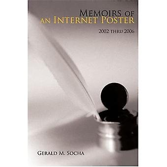 Memoirs of an Internet Poster: 2002 Thru 2006