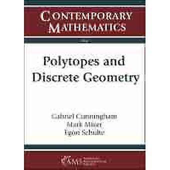 Polytopes and Discrete Geometry