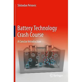 Battery Technology Crash Course by Slobodan Petrovic