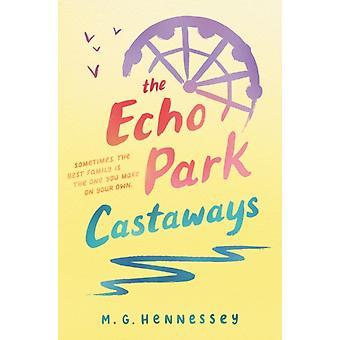 Echo Park Castaways av M G Hennessey